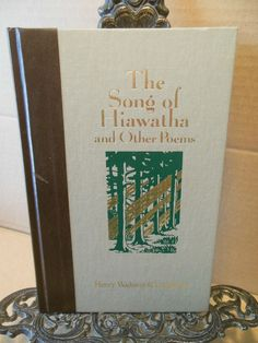 The Song of Hiawatha and Other Poems Longfellow Worlds Best Reading Indians HB