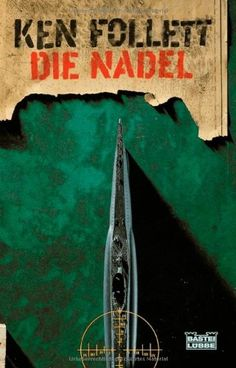 Die Nadel: Amazon.de: Ken Follett, Walter Bodemer, Bernd Rullkötter: Bücher