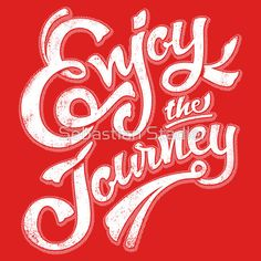 'Enjoy the Journey - Motivational Quote Lettering Design' T-Shirt von Sebastian Stadler The Journey, Journey Quotes, Motivational Quotes For Life, Uplifting Quotes, Sign Quotes, T Shirt Designs, Encouraging Thoughts, T Shirts With Sayings, Lettering Design