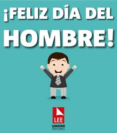 ¡Feliz día del hombre! Fathers Day, Wish, Family Guy, Guys, Memes, Happy, Gabriel, Fictional Characters, Floral