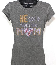 Baseball Mom: He Got It From His Mom Bling Rhinestone T-Shirt