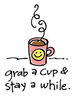 Grab a cup of coffee and stay a while...
