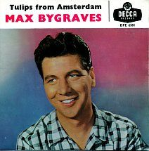 45cat - Max Bygraves - Tulips From Amsterdam - Decca - UK