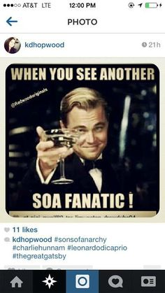 When I see people around town wearing soa shirts, I just want to high-five them or something!!