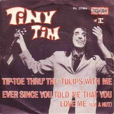 Tiny Tim - Tip-toe Through The Tulips
