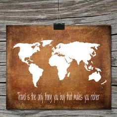 Travel is the only thing you buy that makes you rich World Map Travel Quote by ATimeAndPlaceDesign, $5.00