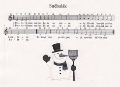 Sněhulák Thing 1, Teaching Music, Kids Songs, Winter Activities, Sims, Police, School, Children, Sporty