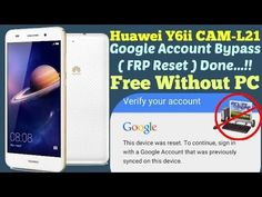 Google Account Bypass HUAWEI Y6II CAM-L21 FRP Reset