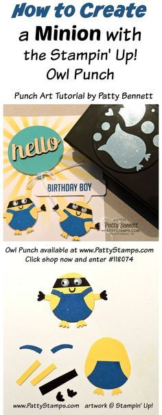 Minion Punch art featuring the Owl Punch by Stampin' UP! those darn Minions are just too cute! Stampin Up Karten, Stampin Up Cards, Boy Cards, Kids Cards, Minion Card, Owl Punch Cards, Paper Punch Art, Owl Card, Kids Birthday Cards