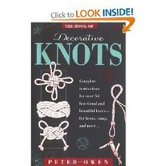 The Book of Decorative Knots by Peter Owen