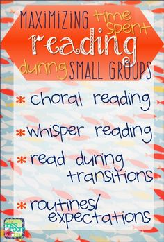 How to maximize time spent reading during small groups