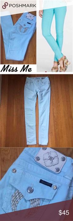 """Miss Me Aqua Skinny Jeans. Miss Me Aqua Skinny Jeans.  Inseam 32"""". Rise 7"""". Color best represented by example Miss Me Skinny Jeans in pic 1 right side but just slightly lighter.  The Miss Me Skinny jeans on left side pic 1 and all other pics in listing are the jeans for sale. Very small mark by Front waist band Button.  It is quite faint.  Such smart and pretty jeans. Miss Me Jeans Skinny"""