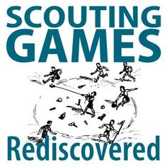 Here's a guest post featuring four great rediscovered games for Scouts from Enoch Heise.