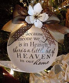 Heaven in our home ornament...love love love this  Gonna be makin a few for my tree!