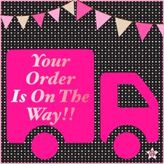 Your order is on the way! Graphic for Facebook parties, orders and hostesses. Thirty-One spring/summer 2018 www.mythirtyone.ca/sabrinawhite
