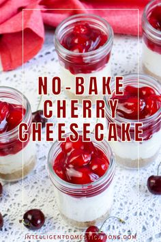 No Bake Homemade Cherry Cheesecake served in a Mason jar for family gatherings or special occasions. #cherrycheesecake #nobakedessert #dessertinajar Cherry Sauce, Cherry Tart, Best Dessert Recipes, No Bake Desserts, Walnut Fudge Recipe, No Bake Cherry Cheesecake, Dessert In A Jar, Friend Recipe, Low Carb Vegetarian Recipes