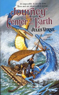 Jules Verne - Journey to the Center of the Earth. I think that when we have finally finished mapping our oceans that we should turn inward and really see what the center of the Earth looks like. Who knows, Jules Verne might have been right.