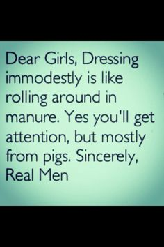 Haha best modesty quote ever ever ever!