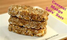 Homemade Coconut Mango Lara Bars - The Kitchen Table - The Eat-Clean Diet®
