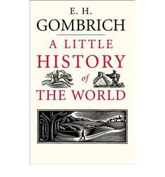 A Little History of the World - Gombrich