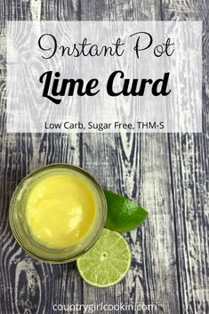 Instant pot lime curd is creamy and so delectable. It makes a wonderful topping for pancakes yogurt ice cream, cheesecake and more. Sweet and tart this sugar-free lime curd can be used with most any low-carb dessert. It is also Trim Healthy Mama-friendly! #trimhealthymama #lowcarb #lime #limecurd #sugarfree #healthy Sugar Free Recipes, My Recipes, Pumpkin Sauce, Yogurt Pancakes, Yogurt Ice Cream, Berry Compote, What Can I Eat, Low Carb Cheesecake, Cookery Books
