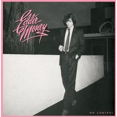 Eddie Money - No Control, White