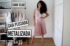 Trends: How To Wear how Metallic Pleated Skirt // Como Usar Saia Plissada Metalizada