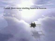 Visiting hours in heaven quote words
