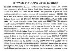 50 ways to cope with stress. Great ideas!