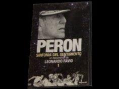 Perón, Sinfonía del Sentimiento - Capitulo 1 - YouTube