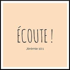 La Bible - Verset illustré - Jérémie 10:1 - Ecoute - Ecoutez la parole que l'Eternel vous adresse, communauté d'Israël !