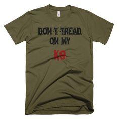 Don't Tread On My K9 - Short Sleeve Men's T-Shirt