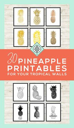 Free Pineapple Printables • Amazing Roundup • Little Gold Pixel