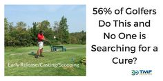 56% of Golfers Do This and No One is Searching for a Cure?