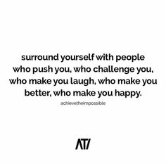 Surround yourself with people who push you!  love this one via @achievetheimpossible  Double tap if you agree! by foundrmagazine