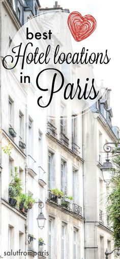 Where to stay in Paris? That's one of the most frequently asked questions - we revealed the top 3 Hotel location - best locations close to most stunning sights: Sacre Coeur, Louvre, Eiffel Tower, St.Michel... be close to the best restaurants and bars in save locations in Paris