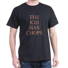 THE KID HAS CHOPS T-Shirt