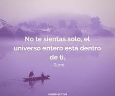 El Universo está dentro de ti ♥️#frases #citas #vivir #quotes #life #inspiration #motivation #followme/ From www.facebook.com/gonmaye