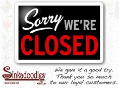 Sinkadoodles is Closed. Thank you to our loyal customers