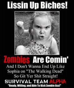 Zombie words of truth...from the mouths of the currently-living babes.