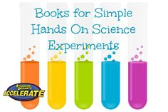 Books for Simple Hands On Science Experiments from Standard Deviants Accelerate