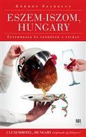 Töltse le vagy olvassa el online Eszem-iszom, Hungary Ingyenes Könyvek (PDF ePub - Szabolcs Kordos, Milyen bűnös titkokat őriznek az éjszakai mulatók sokat látott alkalmazottai? Miként válik a konzerv töltött. White Books, Hungary, Pesto, Eyes, Products, Book, Cat Eyes, Gadget