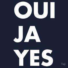 Oui Ja Yes