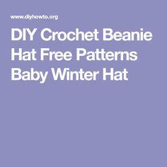 DIY Crochet Beanie Hat Free Patterns Baby Winter Hat