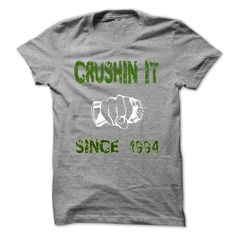 Crushing it since 1994 T-shirt T Shirt, Hoodie, Sweatshirt