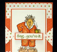 Crooked Card Creations: Sag....You're It
