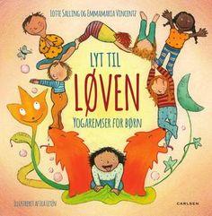 Lyt til løven - yogaremser for børn bog, , large Public School, Nye, Free Apps, Audiobooks, Ebooks, This Book, Comics, Reading, Cover
