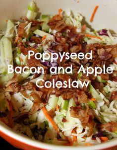 Poppyseed Apple and Bacon Coleslaw -fresh, crunchy, tart, and sweet! My staple summertime side dish!