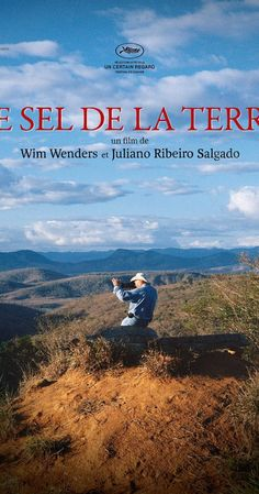 """Directed by Juliano Ribeiro Salgado, Wim Wenders.  """"The Salt of the Earth"""" documentary by Wim Wenders about photographer Sebastião Salgado. A gentle, meditative and inspiring documentary about a visionary photographer. Interestingly, what also emerges is that his wife is just as visionary and plays an important part in his development and choice of subjects. Highly recommended!"""