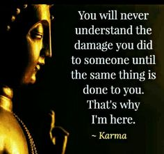 ✶☯✶ THE REASON OF KARMA... ✶☯✶ Silence Quotes, Karma Quotes, Wise Quotes, Buddha Quotes Inspirational, Inspirational Quotes About Success, Motivational Quotes, Buddhist Quotes, Spiritual Quotes, Poetic Words